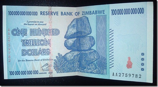 I'm rich, I'm rich! Zimbabwean 100 Trillion Dollar note.
